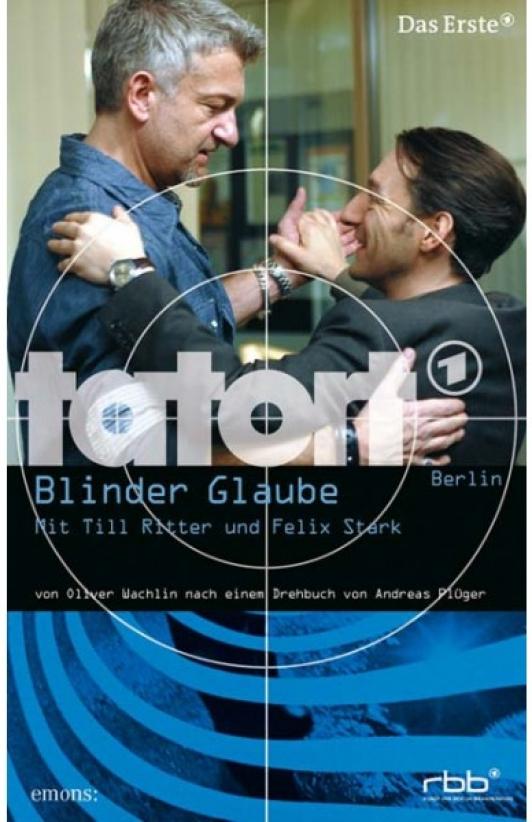 TATORT – BLINDER GLAUBE